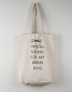 Im-Still-Saving-for-my-Birkin-Bag